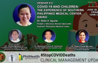 Webinar #10 |  COVID-19 and Children: The Experience of Southern Philippines Medical Center, Davao