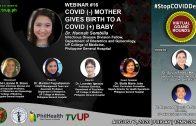 Webinar #16 | VIRTUAL GRAND ROUNDS | COVID (-) Mother Gives Birth to a COVID (+) Baby