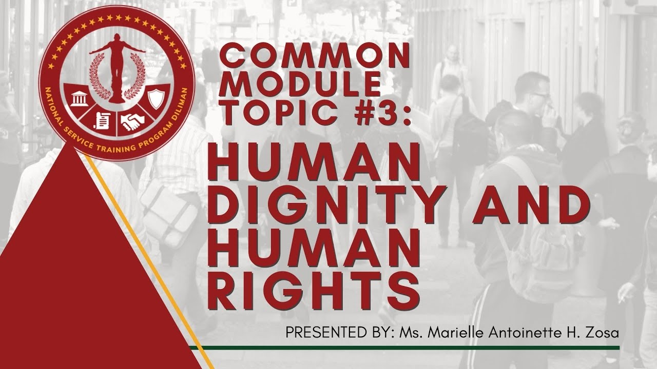 NSTP Common Module Topic 3: Human Dignity and Human Rights | Marielle Antoinette Zosa