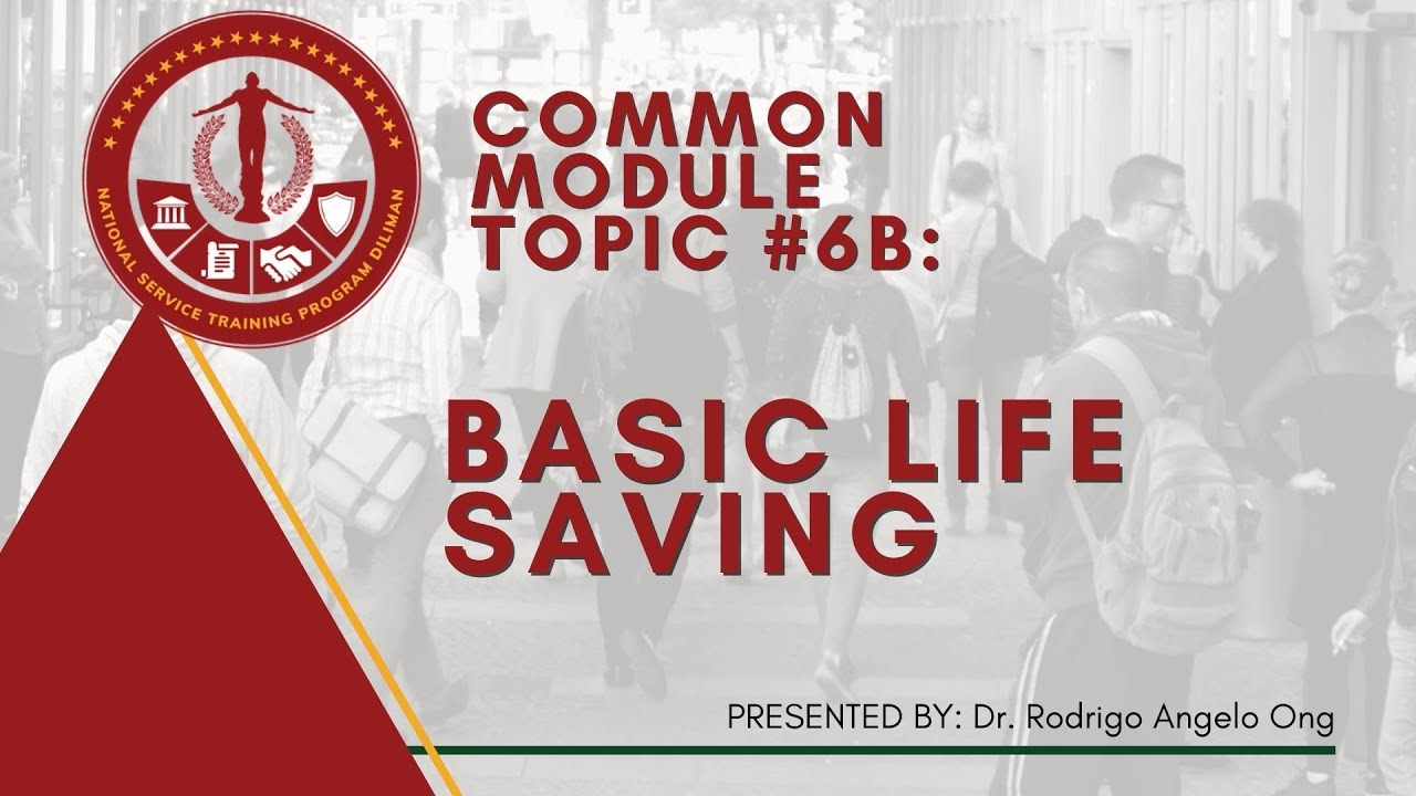 NSTP Common Module Topic 6B: Basic Life Saving | Rodrigo Angelo Ong