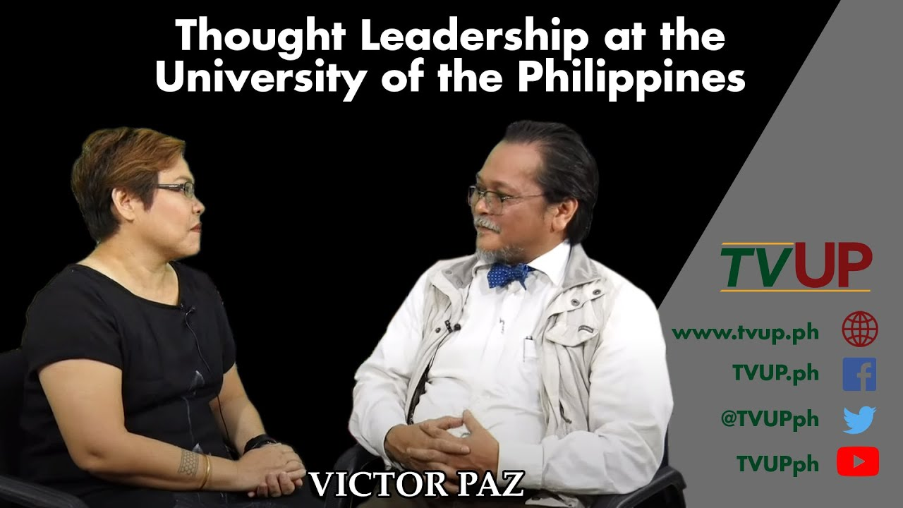 Thought Leadership at the University of the Philippines | Victor Paz