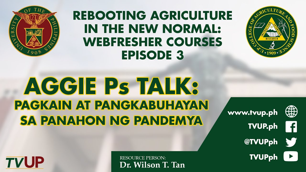 Rebooting Agriculture in the New Normal: Webfresher Courses | Episode 3