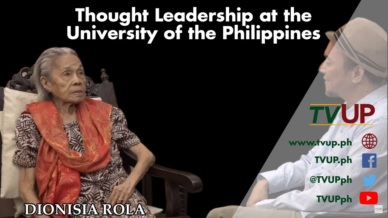 Thought Leadership at the University of the Philippines | Dionisia Rola