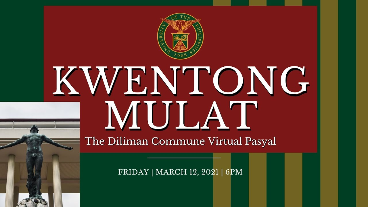 KWENTONG MULAT: The Diliman Commune Virtual Pasyal